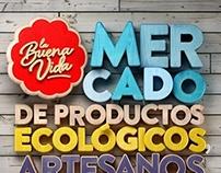 La Buena Vida Market (february 2013)