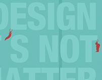 Design. It's not...