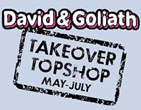 David & Goliath Takeover Topshop