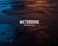 WET GROUND