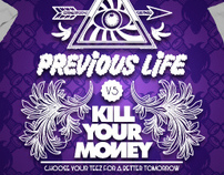 Previous Life VS Kill Your Money