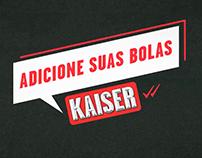 Adicione suas Bolas - Kaiser