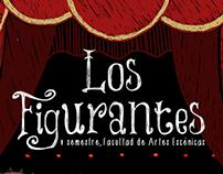 """""""Los figurantes"""""""