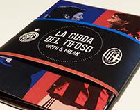 Inter & Milan / La guida del tifoso