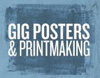 Gig Posters & Printmaking