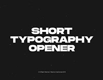 Short Typography Opener | After Effects Template