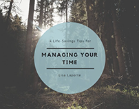 4 Life-Saving Tips for Managing Your Time
