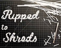 Ripped to Shreds - Stop Motion Type