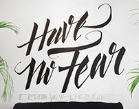 Have no Fear Mural