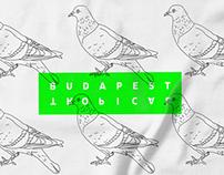 Budapest Tropical