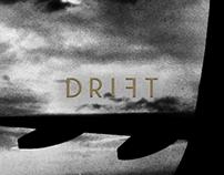 DRIFT / DESIRE FOR ELSEWHERE