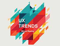 UX Trends : Mixed Reality