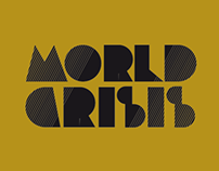 //WORLD CRISIS {MOTION GRAPHICS}