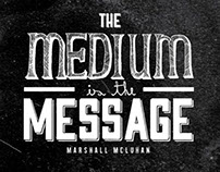 The Medium is the Message   Book project