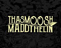 Thasmoosh X Maddthelin