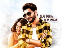 Dilliwaliye - Poster Design (Bilal Saeed & Neha Kakkar)