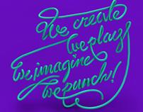 We create, we imagine, we punch!