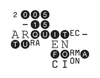 2005-2015 Arquitectura en Formación