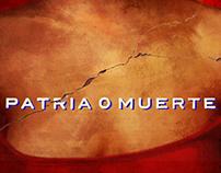 Patria o Muerte Movie Poster 2011
