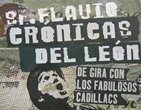 Crónicas del León. De gira con los fabulosos Cadillacs