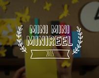 Mini Mini Reel