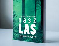 B. Dyakowski, Nasz las, ZYSK, 2016