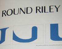 Round Riley - Type Design
