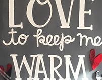 love to keep me warm