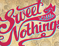 Sweet Little Nothings - Solo Exhibition