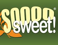 Soooo Sweet!®