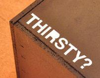 Thirsty?