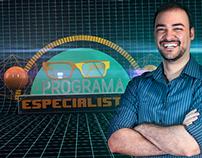 Programa Especialistas - 2ª Temporada