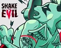 SHAKE THE EVIL