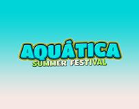 AQUÁTICA SUMMER FESTIVAL