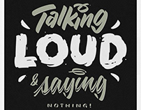 Talking Loud & Saying Nothing!