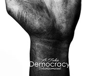 Democracy - A Fake Statement