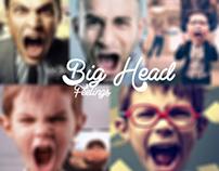 Big Head | Feelings