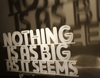 Nothing is as Big as it Seems