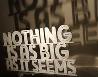 Nothing is as Big as it Seems