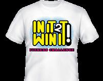 In It To Win It! TShirt Logo Design