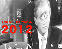 """2012 """"end of the world"""" promo"""