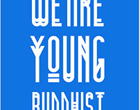 """""""We Are Young Buddhist"""" T-Shirt Design"""