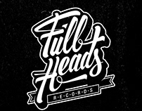 Full Heads Records