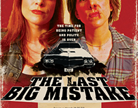 The Last Big Mistake Poster 2016