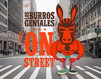 Los Burros Geniales ON STREET