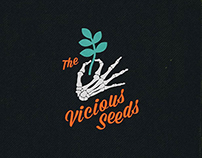 The Vicious Seeds