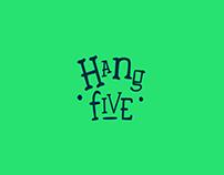 HANG FIVE | Rebrand