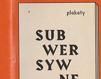 Subversive posters / Plakaty Subwersywne