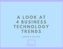 Chuck Elias - A Look at 4 Business Technology Trends