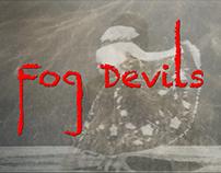 Fog Devils band promo work-up